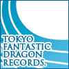 TOKYO FANTASTIC DRAGON RECORDS.